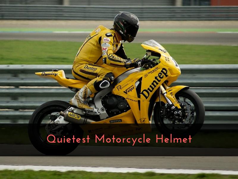 Quietest Motorcycle Helmet